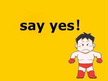 「say yes!」